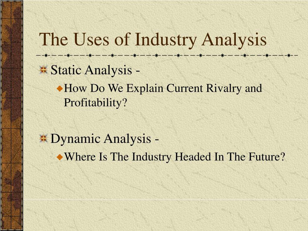 The Uses of Industry Analysis