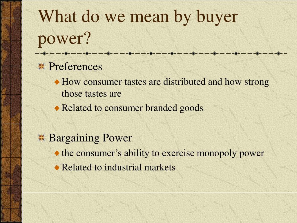 What do we mean by buyer power?