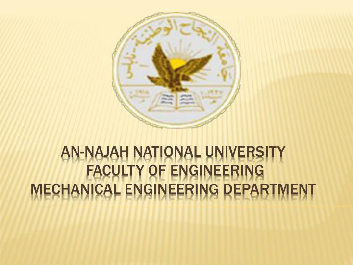 An najah national university faculty of engineering mechanical engineering department