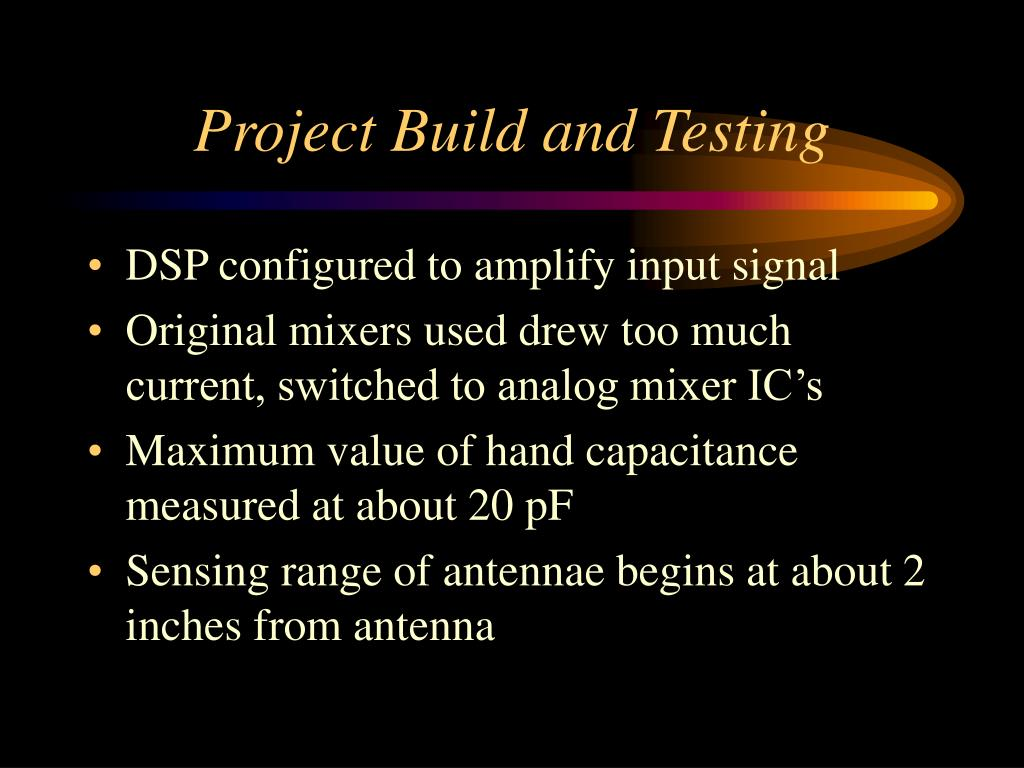 Project Build and Testing
