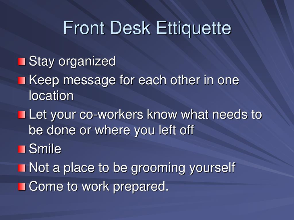 Front Desk Ettiquette
