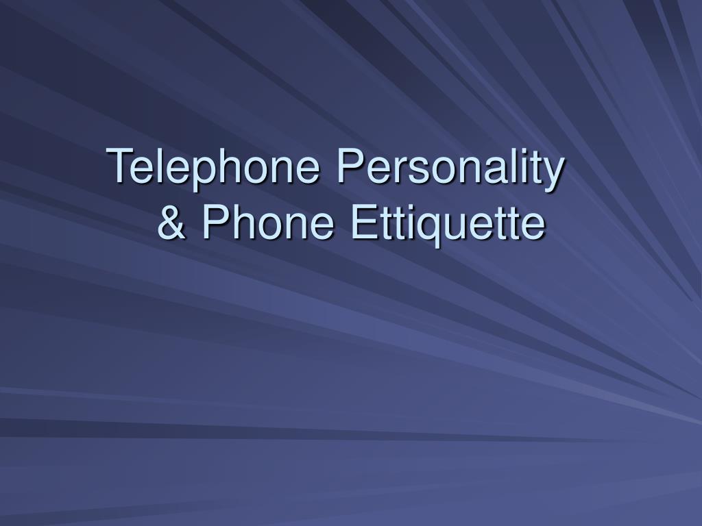 Telephone Personality