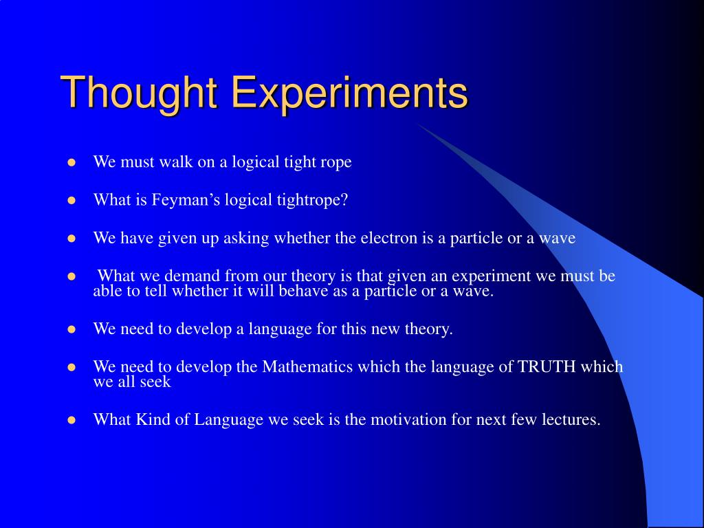 Thought Experiments
