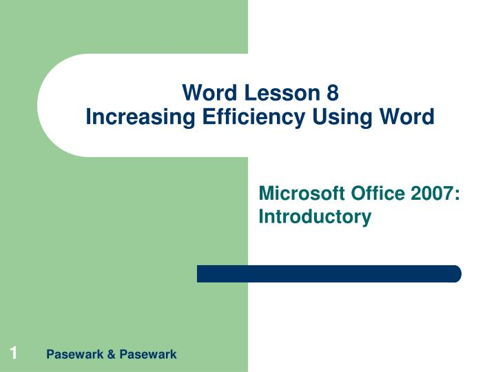 Word lesson 8 increasing efficiency using word l.jpg