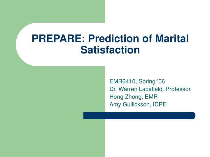 Prepare prediction of marital satisfaction