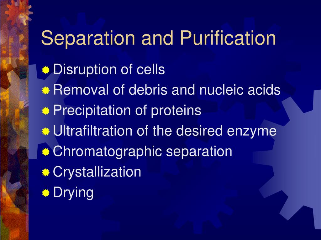 Separation and Purification