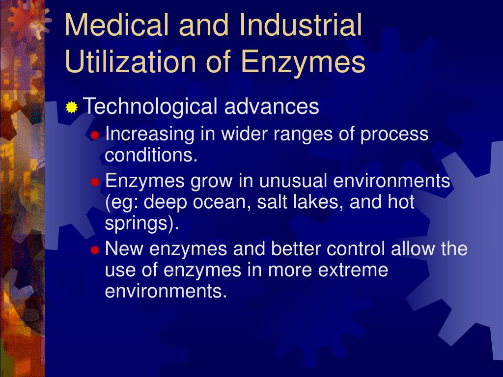 Medical and Industrial Utilization of Enzymes
