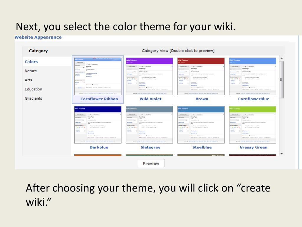 Next, you select the color theme for your wiki.