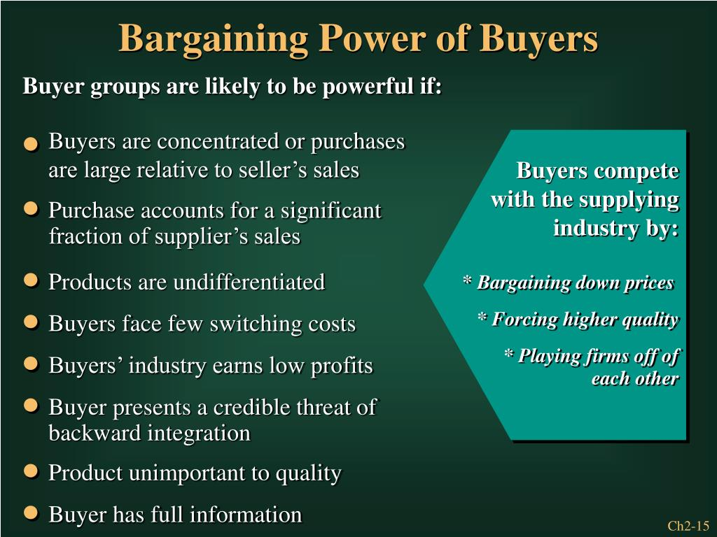 Buyers are concentrated or purchases are large relative to seller's sales