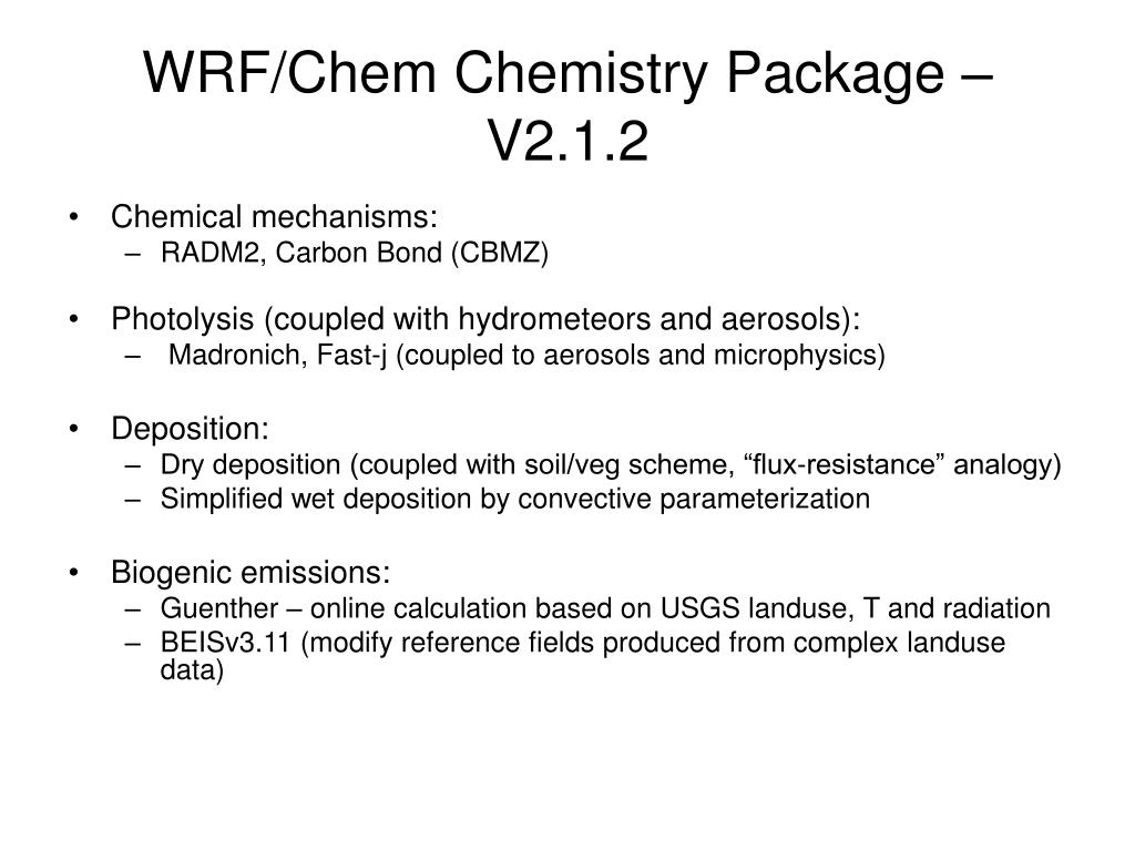 WRF/Chem Chemistry Package – V2.1.2