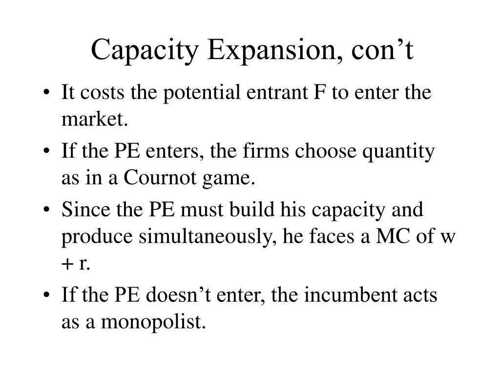 Capacity Expansion, con't