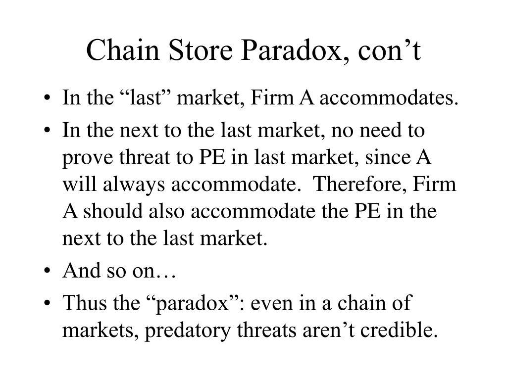 Chain Store Paradox, con't
