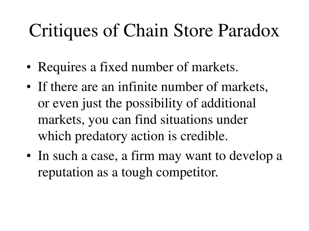 Critiques of Chain Store Paradox
