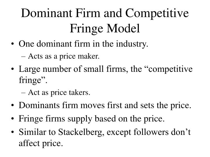 Dominant firm and competitive fringe model l.jpg