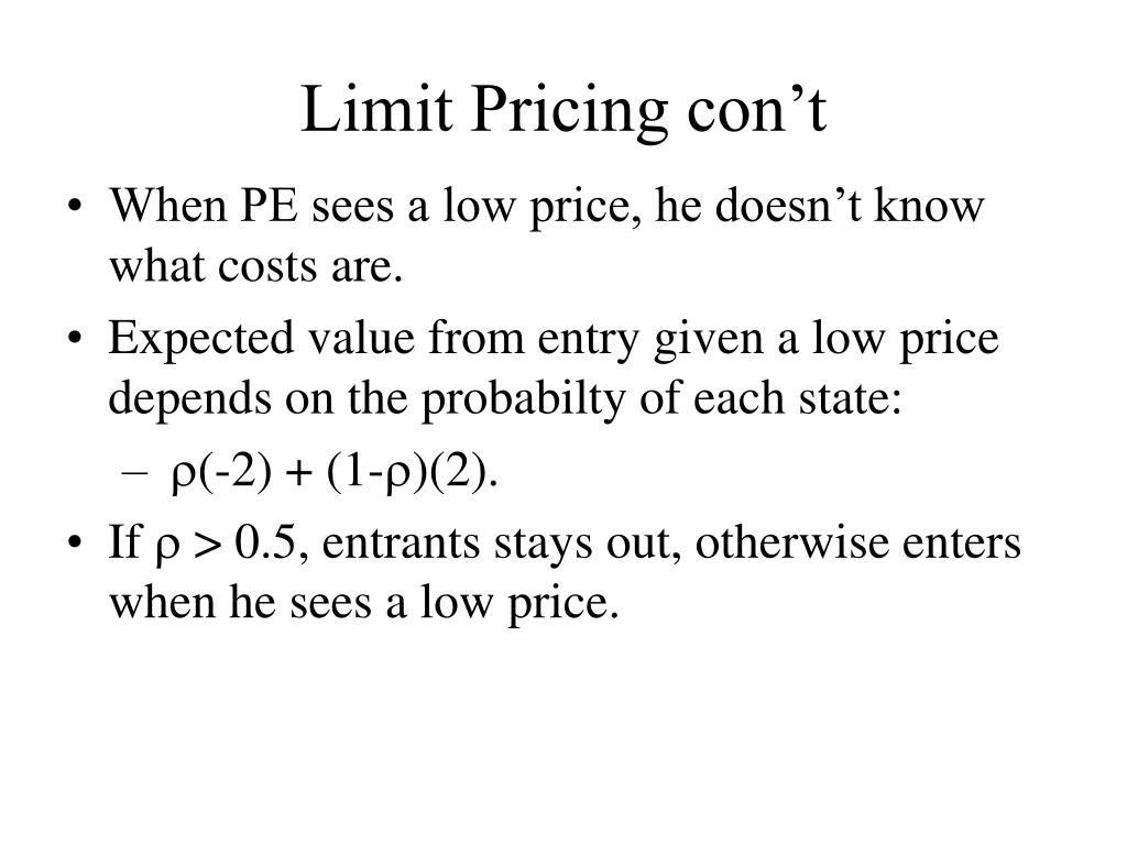 Limit Pricing con't