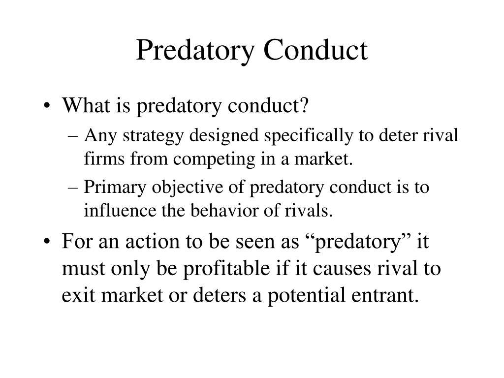 Predatory Conduct