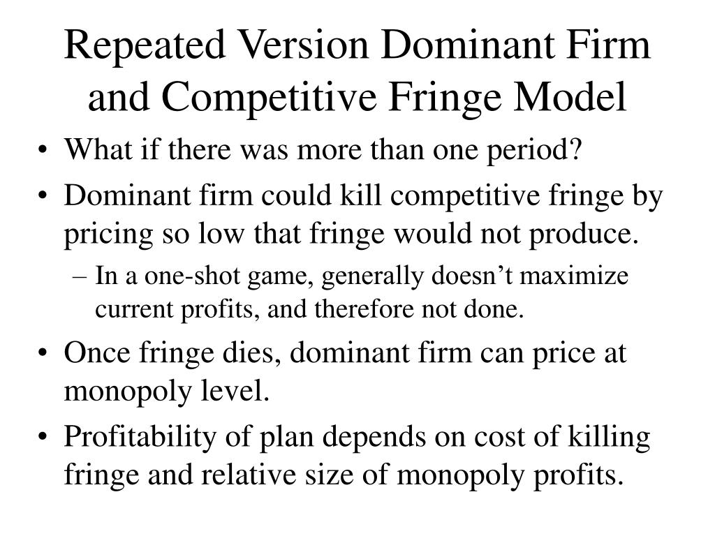Repeated Version Dominant Firm and Competitive Fringe Model