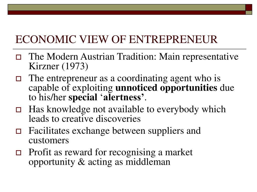 ECONOMIC VIEW OF ENTREPRENEUR
