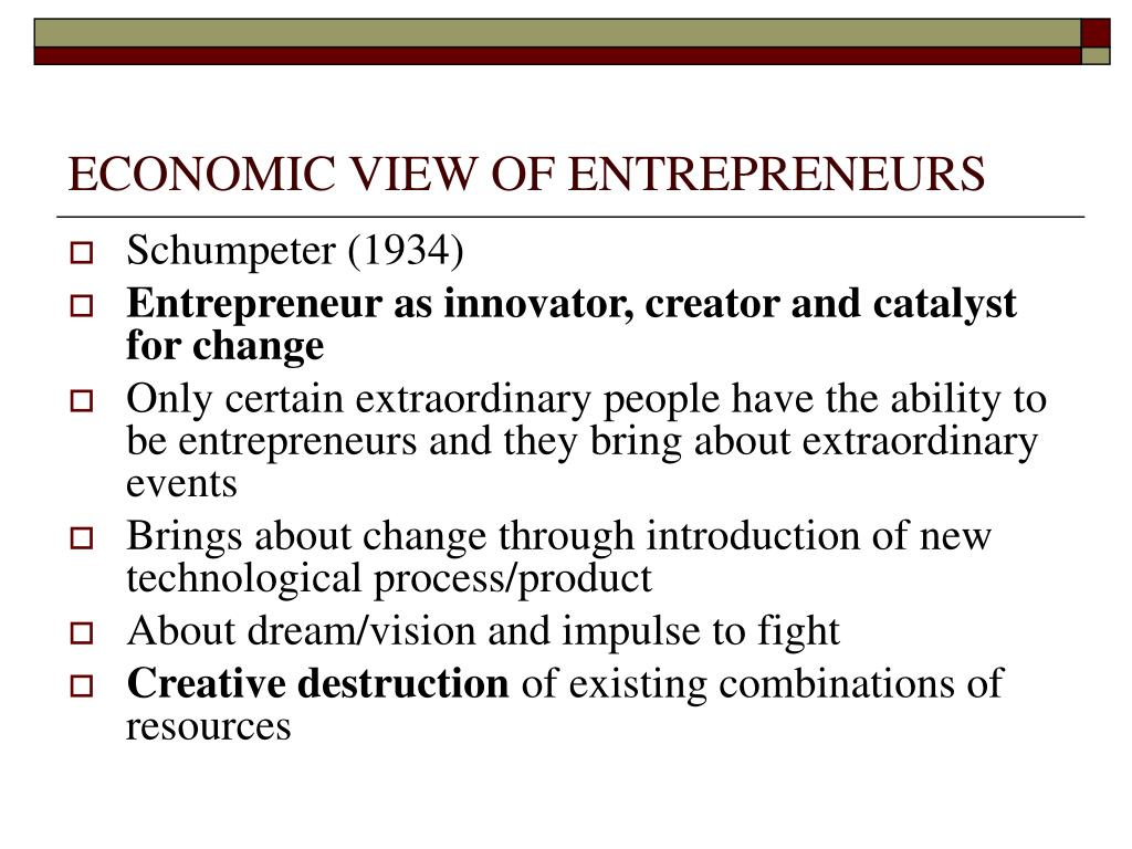 ECONOMIC VIEW OF ENTREPRENEURS