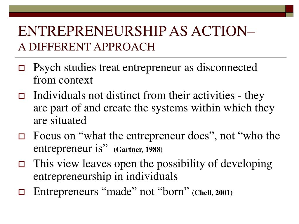 ENTREPRENEURSHIP AS ACTION–