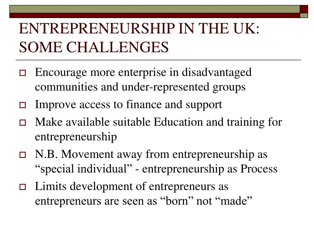 ENTREPRENEURSHIP IN THE UK: