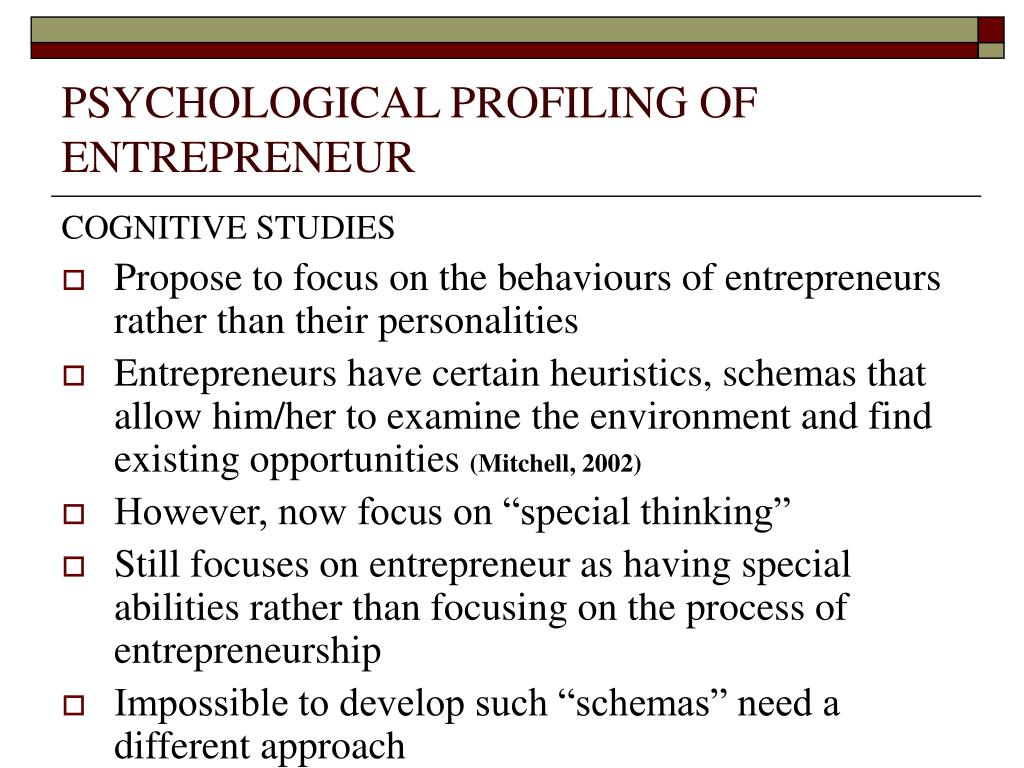 PSYCHOLOGICAL PROFILING OF ENTREPRENEUR