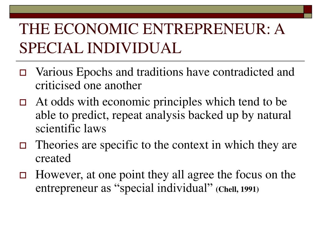 THE ECONOMIC ENTREPRENEUR: A SPECIAL INDIVIDUAL