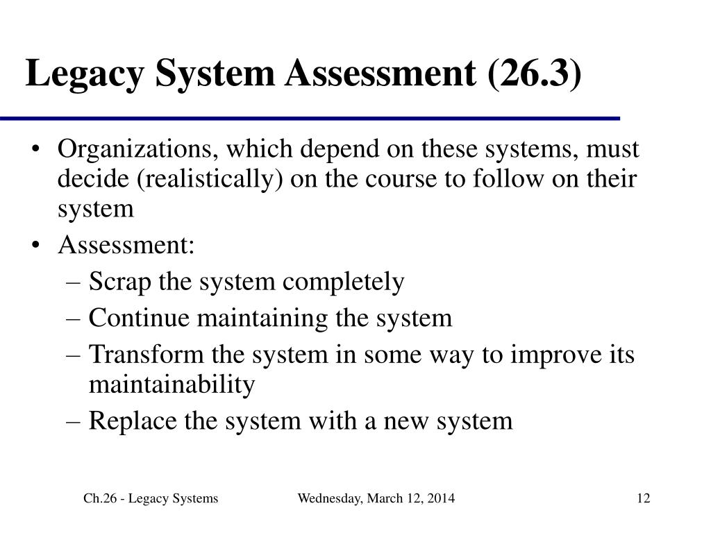Legacy System Assessment (26.3)