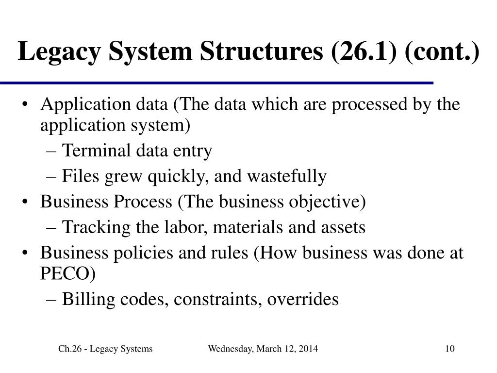 Legacy System Structures (26.1) (cont.)