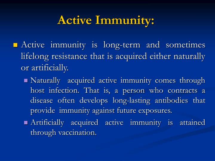 Active Immunity: