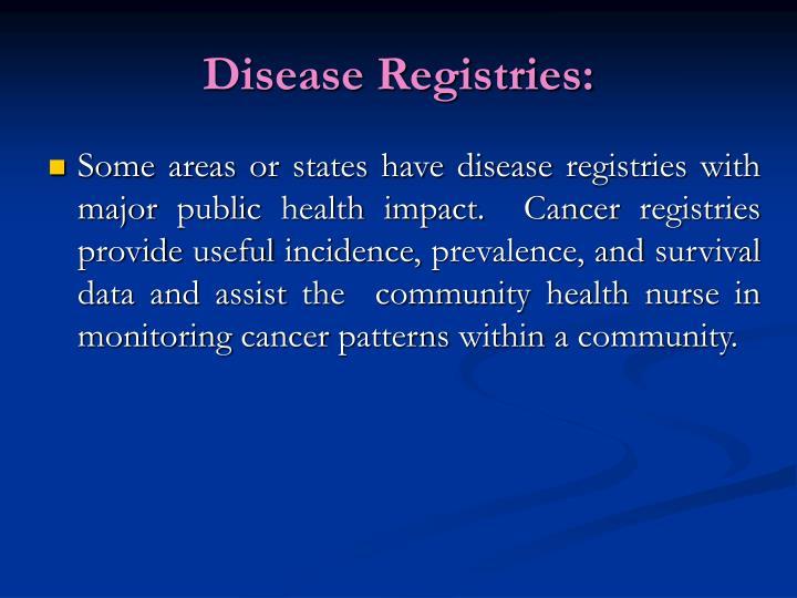 Disease Registries:
