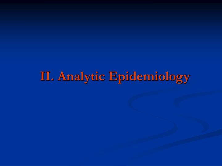 II. Analytic Epidemiology
