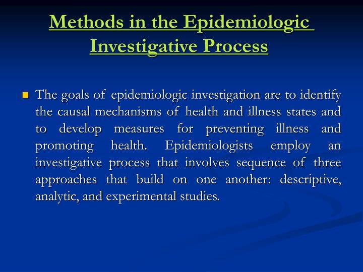 Methods in the Epidemiologic Investigative Process