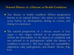 natural history of a disease or health condition