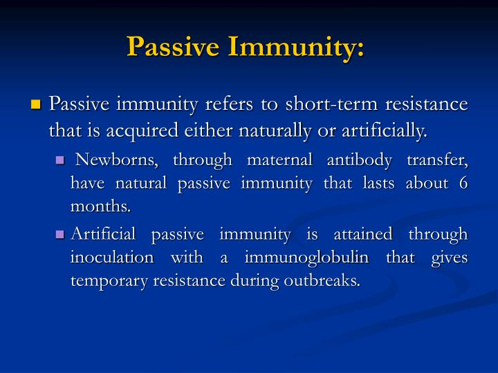 Passive Immunity: