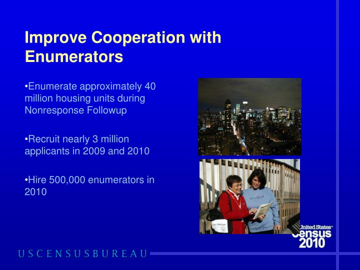 Improve Cooperation with Enumerators