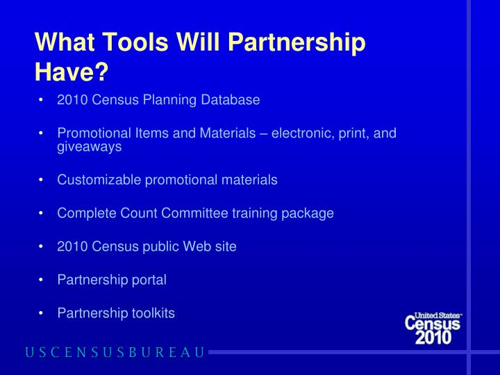 What Tools Will Partnership Have?