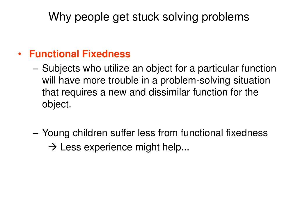 Why people get stuck solving problems