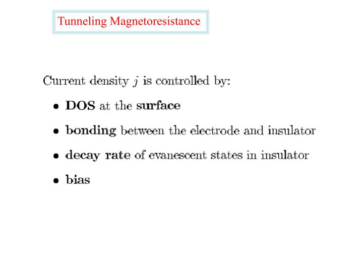 Tunneling Magnetoresistance