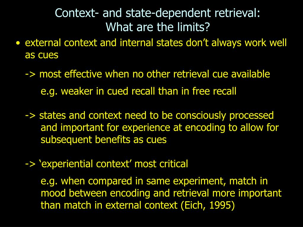 Context- and state-dependent retrieval: