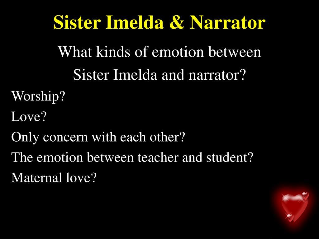 Sister Imelda & Narrator