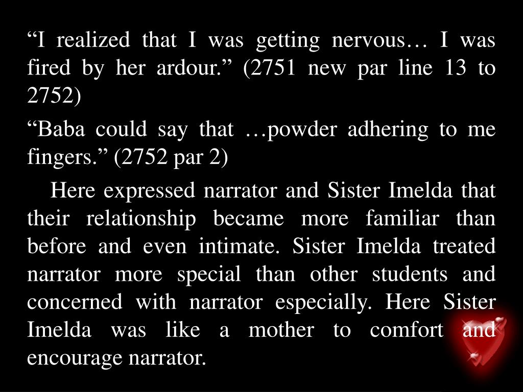 """I realized that I was getting nervous… I was fired by her ardour."" (2751 new par line 13 to 2752)"