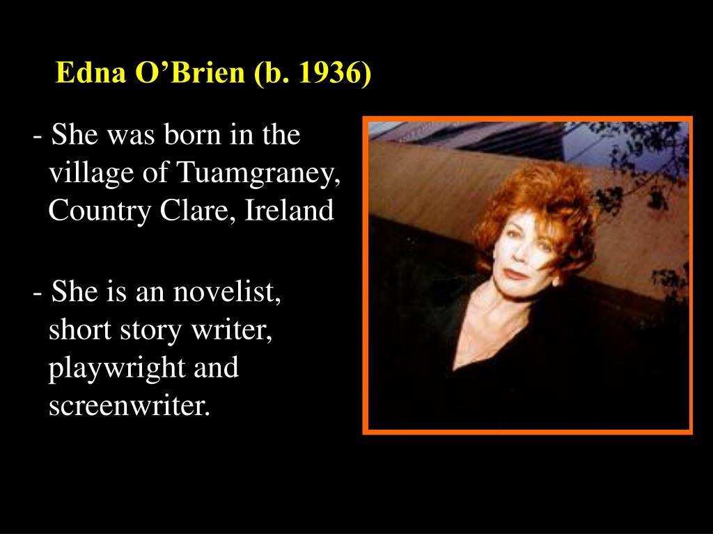 Edna O'Brien (b. 1936)