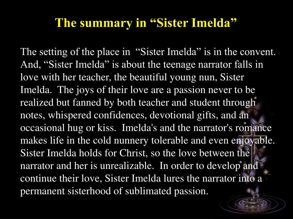 "The summary in ""Sister Imelda"""