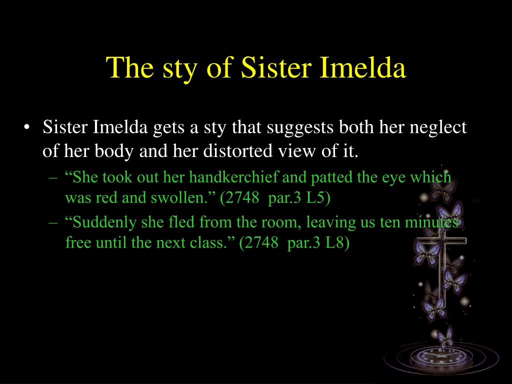 The sty of Sister Imelda