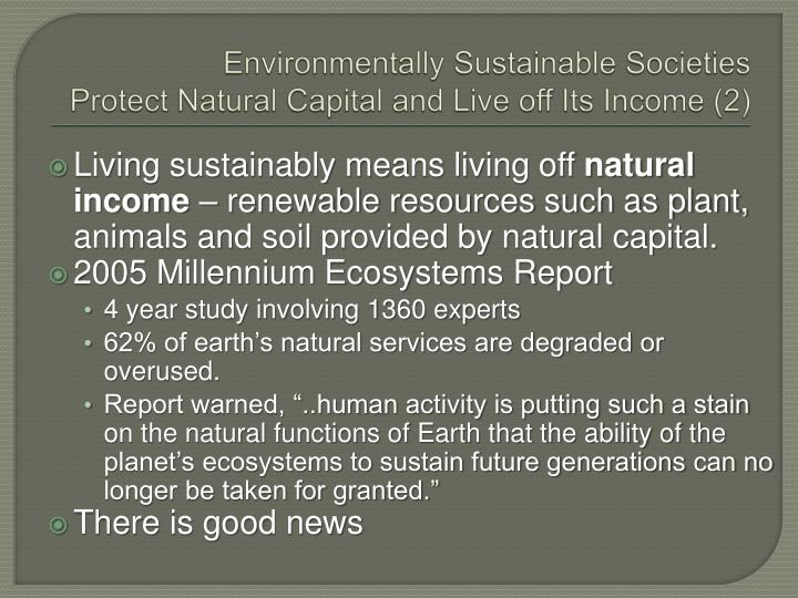 Environmentally Sustainable Societies