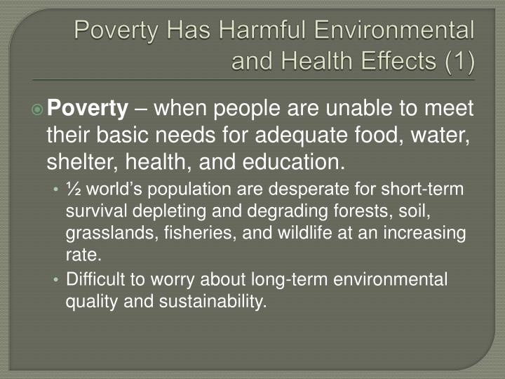 Poverty Has Harmful Environmental and Health