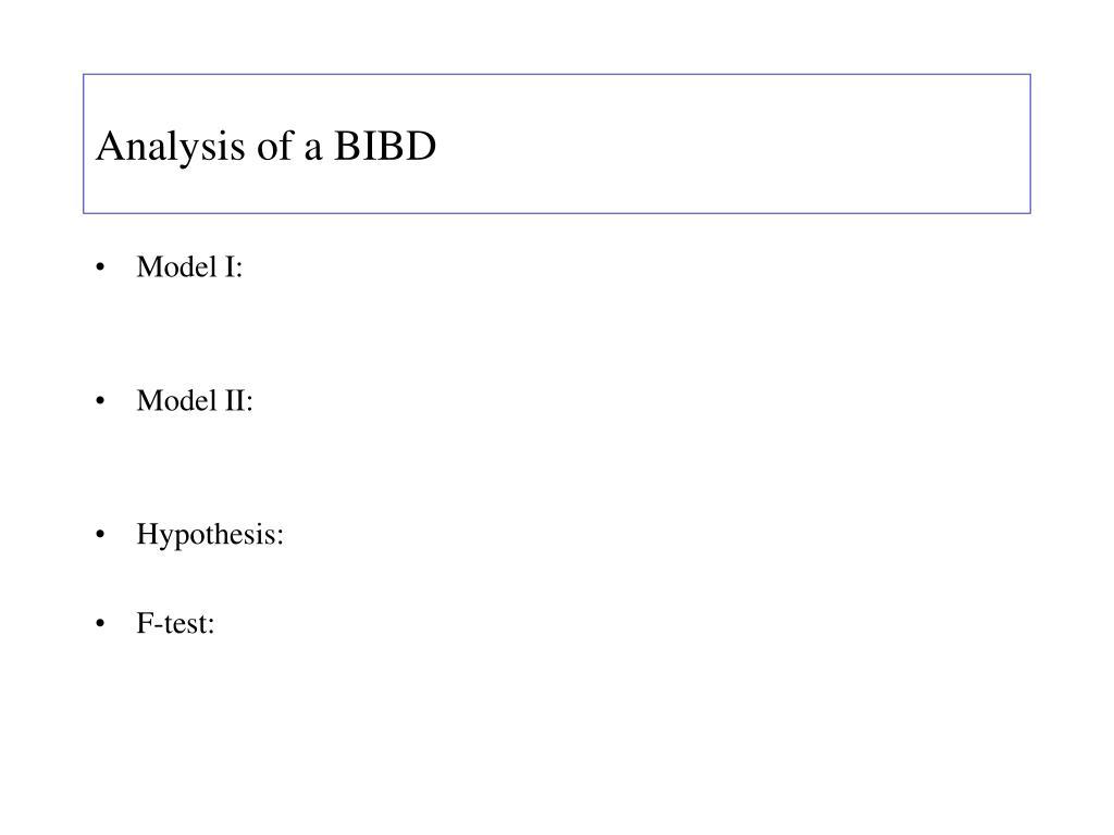 Analysis of a BIBD