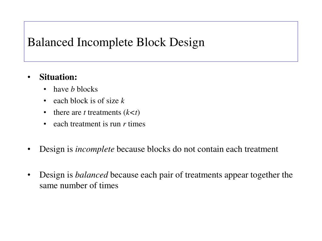 Balanced Incomplete Block Design