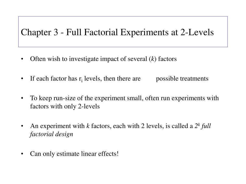 Chapter 3 - Full Factorial Experiments at 2-Levels